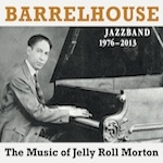 CD-Cover: Barrelhouse Jazzband - The Music of Jelly Roll Morton
